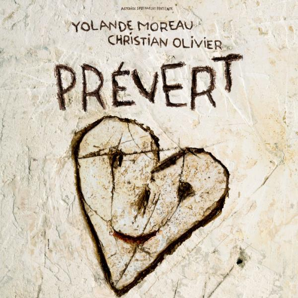 YOLANDE MOREAU & CHRISTIAN OLIVIER : PREVERT