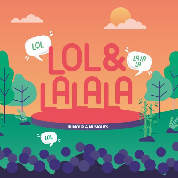 FESTIVAL LOL&LALALA