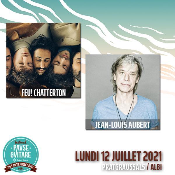 FEU! CHATTERTON + JEAN-LOUIS AUBERT